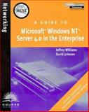 A Guide to Microsoft NT Server 4.0 in the Enterprise, Palmer, Michael J. and Williams, Jeffrey, 0760058768
