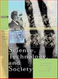 Science, Technology, and Society, Editor-David E. Newton; Editor-Neil Schlager; Editor-Kelle Sisung, 0787648760