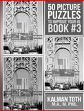 50 Picture Puzzles to Improve Your IQ, Kalman Toth, 1494718766