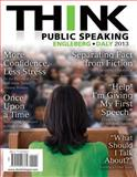 THINK Public Speaking, Engleberg, Isa N. and Daly, John R., 0205028764