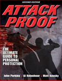 Attack Proof, John Perkins and Albert S. Ridenhour, 0736078762