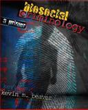 Biosocial Criminology : A Primer, Beaver, Kevin M., 0757558763