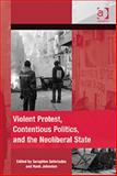 Rioting and Violent Protest in Comparative Perspectives : Theoretical Considerations Empirical Puzzles, Johnston, Hank and Seferiades, Seraphim, 1409418766