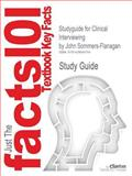 Outlines and Highlights for Clinical Interviewing by John Sommers-Flanagan, Cram101 Textbook Reviews Staff, 1428848762