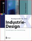 Kompendium des Industrie-Design : Von der Idee Zum Produkt Grundlagen der Gestaltung, Habermann, Heinz, 3642628761