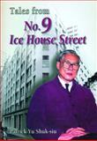 Tales from No. 9 Ice House Street, Yu, Patrick Shuk-Siu, 9888028766