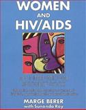Women and HIV-AIDS : An International Resource Book, Berer, Marge and Ray, Sunandra, 0044408765