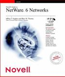 Novell's Guide to NetWare 6 Networks, Jeffrey F. Hughes and Blair W. Thomas, 076454876X