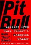 Pit Bull, Martin Schwartz and Dave Morine, 0887308767