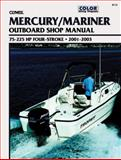 Mercury Four-Stroke Outboard, 75-225 Hp, 2001-2003, Clymer Publications Staff, 0892878762