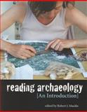 Reading Archaeology : An Introduction, , 1551118769