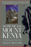 No Picnic on Mount Kenya, Felice Benuzzi, 1558218769