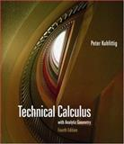 Technical Calculus with Analytic Geometry, Kuhfittig, Peter, 0495018767