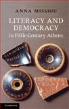 Literacy and Democracy in Fifth-Century Athens, Anna, Missiou, 0521128765