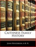 Caithness Family History, John Henderson and A. B. H., 1142928764