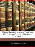 Delle Poesie Malinconiche Di Publio Ovidio Nasone, Ovid and Bernardo Clodio, 1145758762