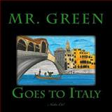 Mr. Green Goes to Italy, Nadia Reddy and Nadia Cal, 1499668767