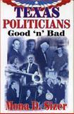 Texas Politicians, Mona D. Sizer, 1556228767