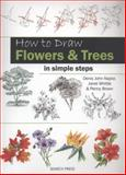 How to Draw Flowers and Trees in Simple Steps, Denis John-Naylor and Janet Whittle, 1844488764