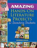 Amazing Hands-on Literature Projects for Secondary Students, Godin, Deirdre, 1934338761