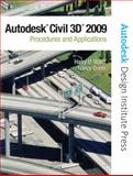 AutoCAD Civil 3D 2009 : Procedures and Applications, Ward, Harry O. and Orem, Nancy S., 013235876X