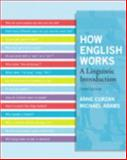 How English Works : A Linguistic Introduction, Curzan, Anne and Adams, Michael, 0205098762