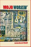 Mojo Workin' 9780252078767