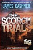 The Scorch Trials, James Dashner, 0385738765