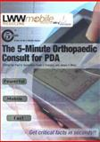 The 5-Minute Orthopaedic Consult for PDA 9780781738767