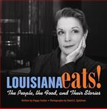 Louisiana Eats!, Poppy Tooker, 1455618764