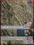 The Key to the Future : The Study of Earth History, , 0415278767