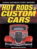 Hot Rods and Custom Cars, Craig Cheetham, 076031876X