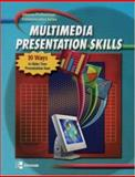 Multimedia Presentation Skills : 10 Ways to Make Your Presentations Soar, McGraw-Hill/Irwin Staff, 0078298768