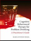 Cognitive Behavioural Therapy of Problem Drinking, Spada, 0415408768