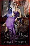 Halfway Hexed, Kimberly Frost, 0425238768