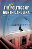 The New Politics of North Carolina 1st Edition