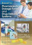 Pharmaceutical Dosage Forms and Drug Delivery Systems, Allen, 1451188765