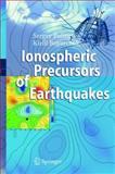 Ionospheric Precursors of Earthquakes, Pulinets, Sergey and Boyarchuk, Kyrill, 3642058760