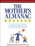 The Mother's Almanac, Marguerite Kelly and Elia Parsons, 0385468776