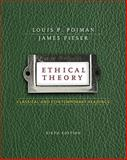 Ethical Theory : Classical and Contemporary Readings, Pojman, Louis P., 0495808776