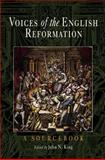Voices of the English Reformation : A Sourcebook, , 0812218779