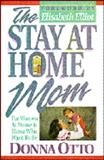 The Stay-at-Home Mom, Donna Otto, 0890818770