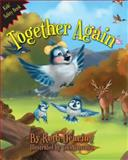 Together Again, Ruth Dearing/ Painting The Pages Publishing, 0984348778