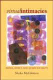 Virtual Intimacies, Shaka McGlotten, 1438448775