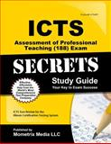 ICTS Assessment of Professional Teaching (101-104) Exam Secrets Study Guide : ICTS Test Review for the Illinois Certification Testing System, , 1609718771