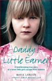 Daddy's Little Earner, Maria Landon, 0007268777