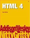 Nitty Gritty HTML 4, Dellwig, Ingo, 0201758776