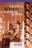 Embodying Colonial Memories, Paul Stoller, 0415908779