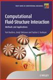 Computational Fluid-Structure Interaction : Methods and Applications, Bazilevs, Yuri and Tezduyar, Tayfun E., 0470978775