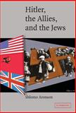 Hitler, the Allies, and the Jews, Aronson, Shlomo, 0521838770
